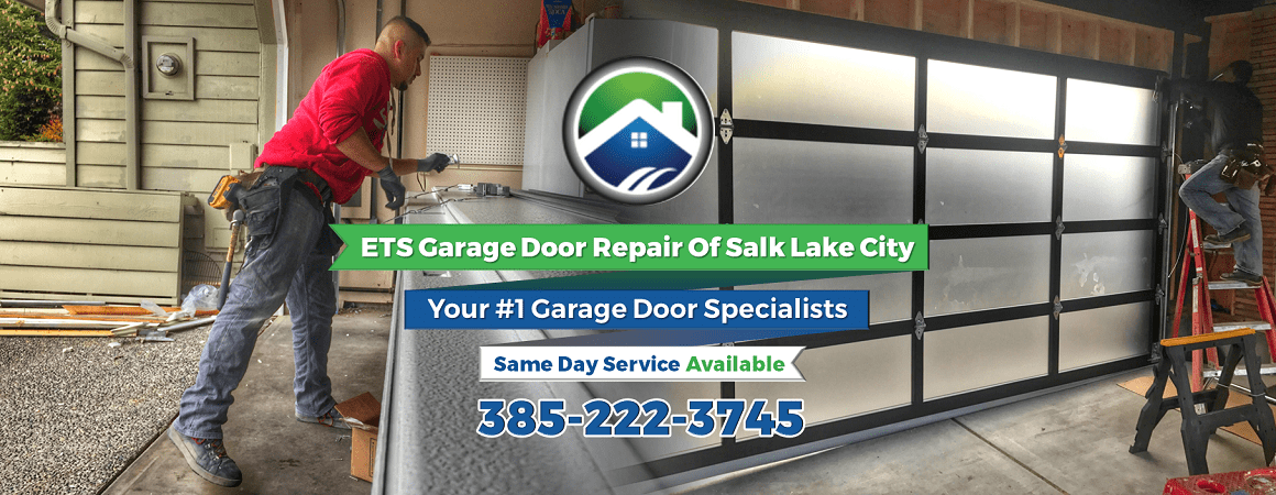 ETS Garage Door Repair Of Salt Lake City UT & Salt Lake County